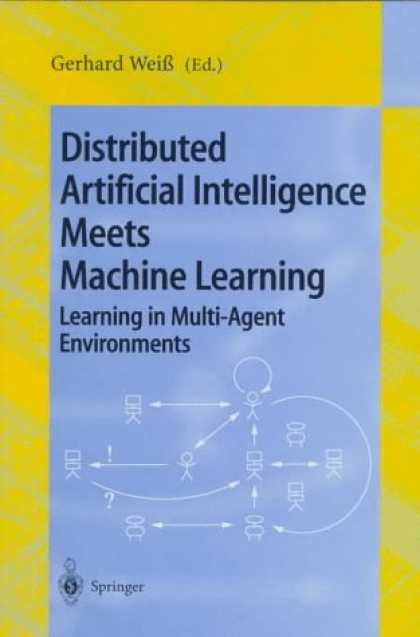 Books on Learning and Intelligence - Distributed Artificial Intelligence Meets Machine Learning Learning in Multi-Age