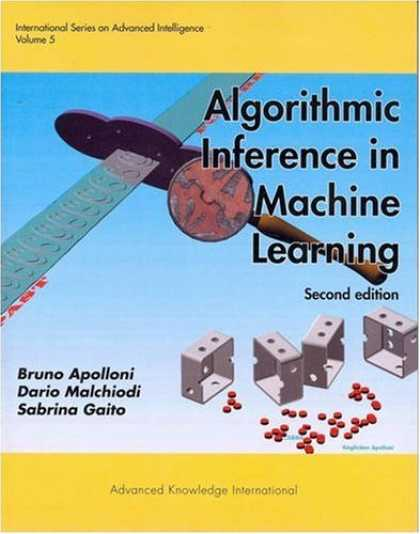 Books on Learning and Intelligence - Algorithmic Inference in Machine Learning (International Series on Advanced Inte