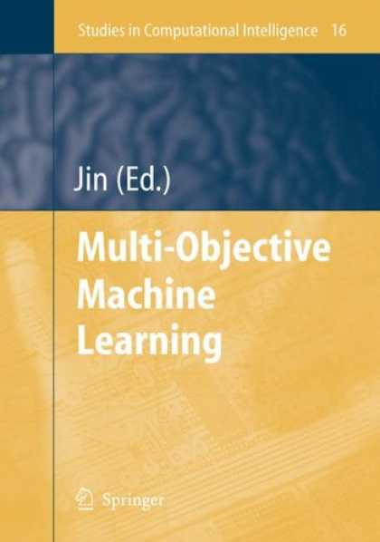 Books on Learning and Intelligence - Multi-Objective Machine Learning (Studies in Computational Intelligence)