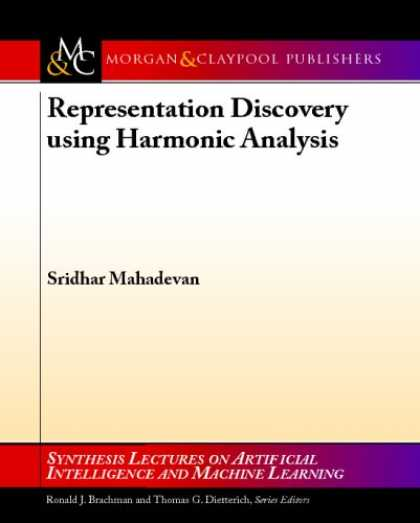 Books on Learning and Intelligence - Representation Discovery using Harmonic Analysis (Synthesis Lectures on Artifici