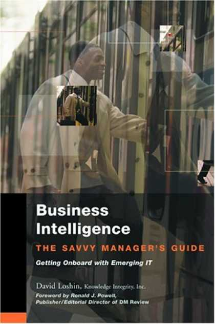 Books on Learning and Intelligence - Business Intelligence: The Savvy Manager's Guide (The Savvy Manager's Guides)