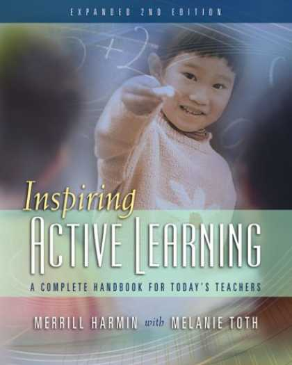 Books on Learning and Intelligence - Inspiring Active Learning: A Complete Handbook for Today's Teachers