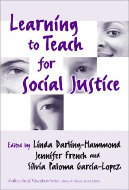 Books on Learning and Intelligence - Learning to Teach for Social Justice (Multicultural Education, 11)