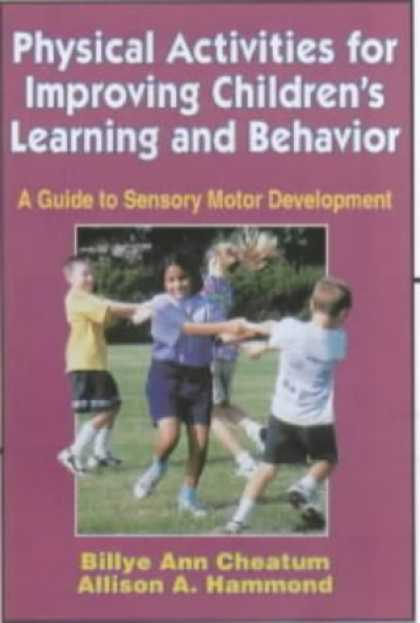 Books on Learning and Intelligence - Physical Activities for Improving Children's Learning and Behavior