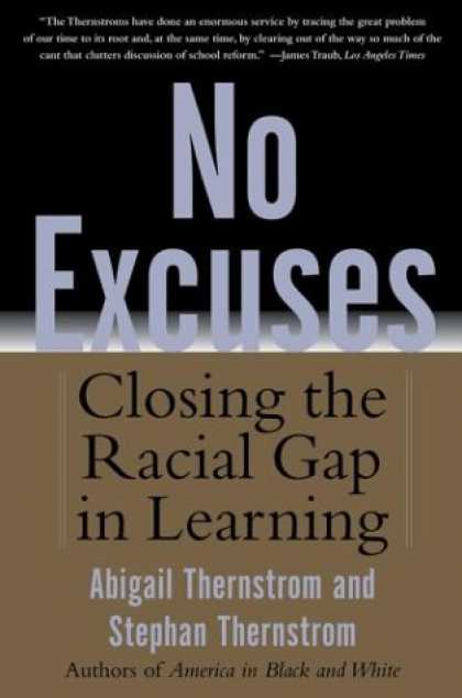 Books on Learning and Intelligence - No Excuses: Closing the Racial Gap in Learning