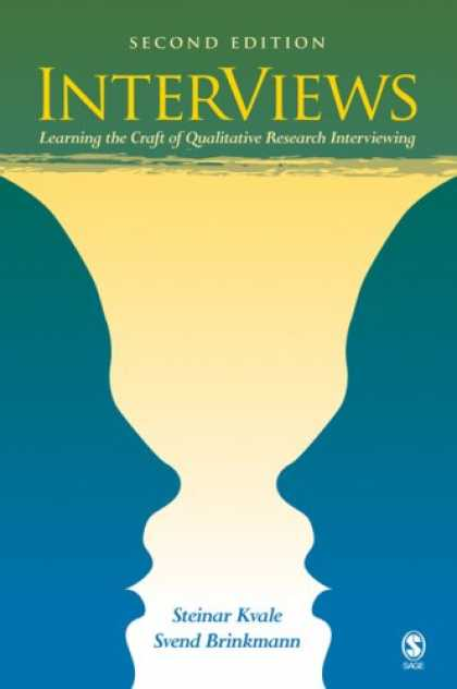 Books on Learning and Intelligence - InterViews: Learning the Craft of Qualitative Research Interviewing