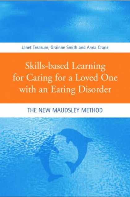 Books on Learning and Intelligence - Skills-based learning for caring for a loved one with an eathing disorder: The n
