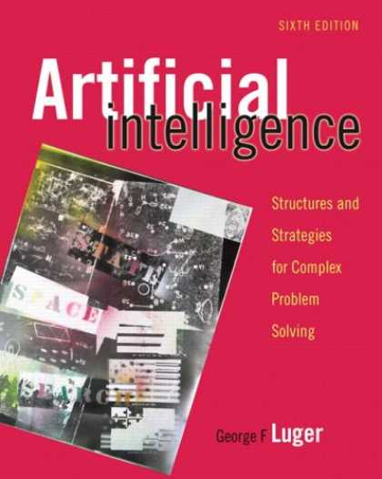 Books on Learning and Intelligence - Artificial Intelligence: Structures and Strategies for Complex Problem Solving (
