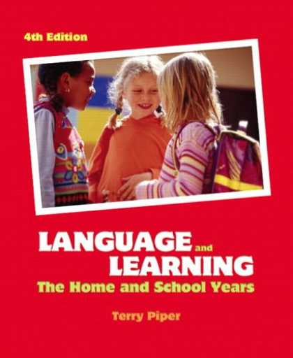 Books on Learning and Intelligence - Language and Learning: The Home and School Years (4th Edition)