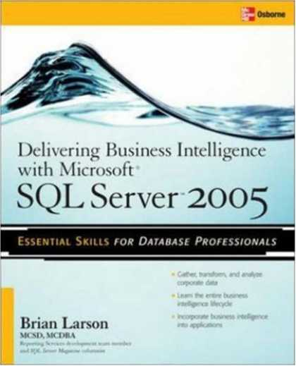 Books on Learning and Intelligence - Delivering Business Intelligence with Microsoft SQL Server 2005: Utilize Microso