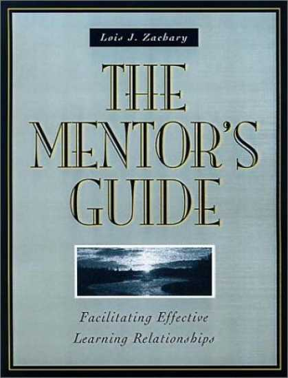 Books on Learning and Intelligence - The Mentor's Guide: Facilitating Effective Learning Relationships