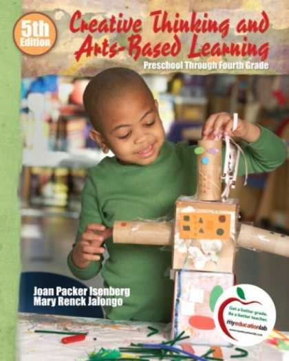 Books on Learning and Intelligence - Creative Thinking and Arts-Based Learning: Preschool Through Fourth Grade (5th E