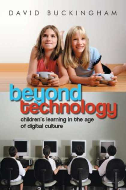 Books on Learning and Intelligence - Beyond Technology: Children's Learning in the Age of Digital Culture