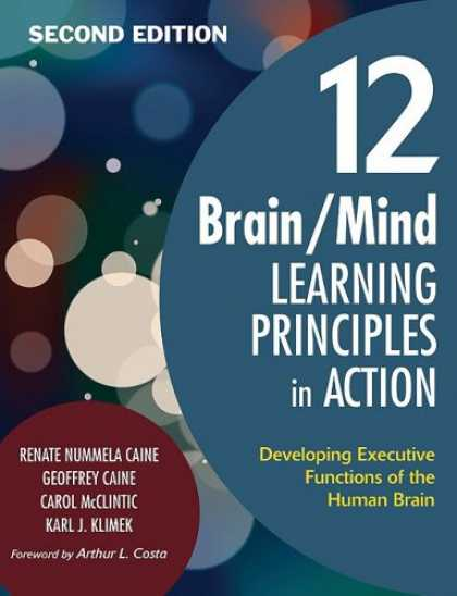 Books on Learning and Intelligence - 12 Brain/Mind Learning Principles in Action: Developing Executive Functions of t