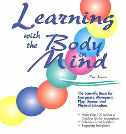 Books on Learning and Intelligence - Learning with the Body in Mind