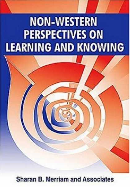 Books on Learning and Intelligence - Non-Western Perspectives On Learning and Knowing: Perspectives from Around the W