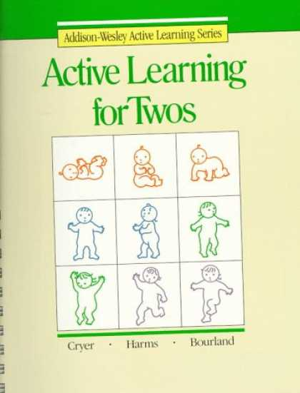 Books on Learning and Intelligence - Active Learning for Twos (Addison-Wesley Active Learning Series)