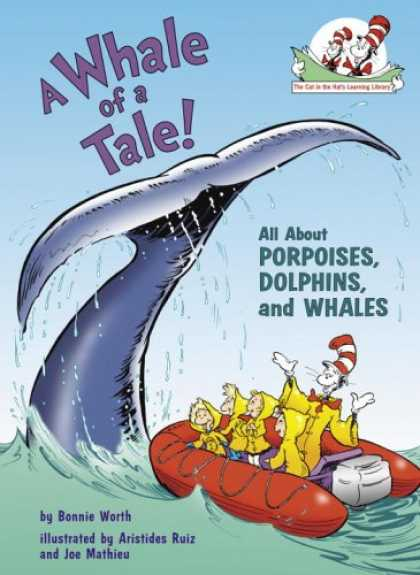 Books on Learning and Intelligence - A Whale of a Tale!: All About Porpoises, Dolphins, and Whales (Cat in the Hat's