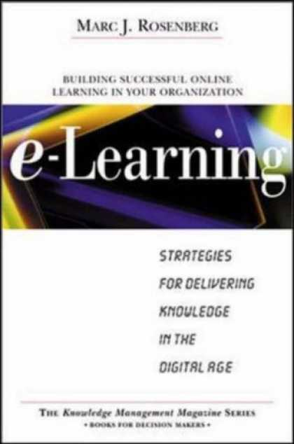 Books on Learning and Intelligence - E-Learning: Strategies for Delivering Knowledge in the Digital Age