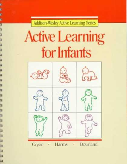 Books on Learning and Intelligence - Active Learning for Infants (Addison-Wesley Active Learning Series)