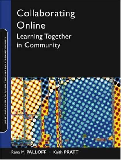 Books on Learning and Intelligence - Collaborating Online: Learning Together in Community (Online Teaching and Learni