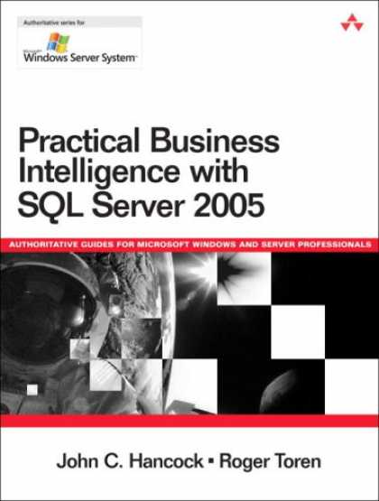 Books on Learning and Intelligence - Practical Business Intelligence with SQL Server 2005 (Microsoft Windows Server S