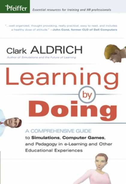 Books on Learning and Intelligence - Learning by Doing: A Comprehensive Guide to Simulations, Computer Games, and Ped