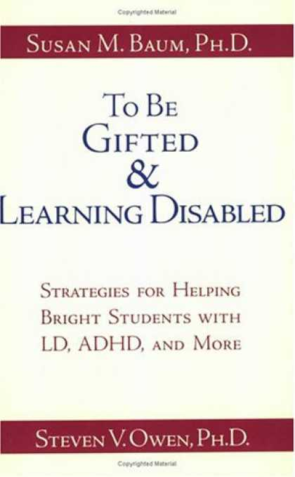 Books on Learning and Intelligence - To Be Gifted and Learning Disabled: Strategies for Helping Bright Students with