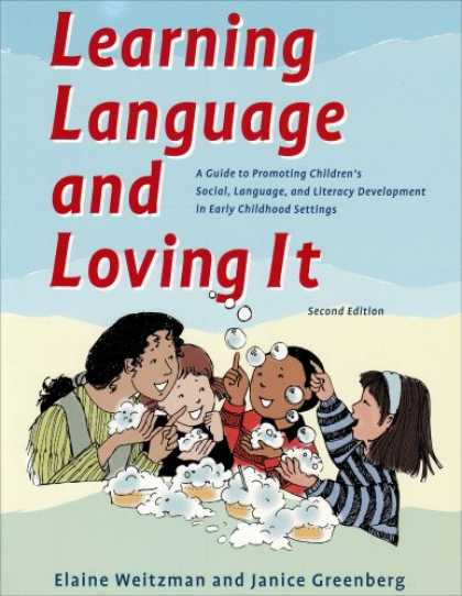 Books on Learning and Intelligence - Learning Language and Loving It: A Guide to Promoting Children's Social, Languag