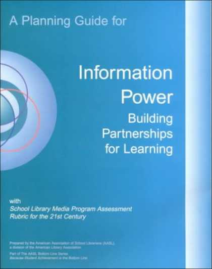 Books on Learning and Intelligence - A Planning Guide for Information Power: Building Partnerships for Learning With