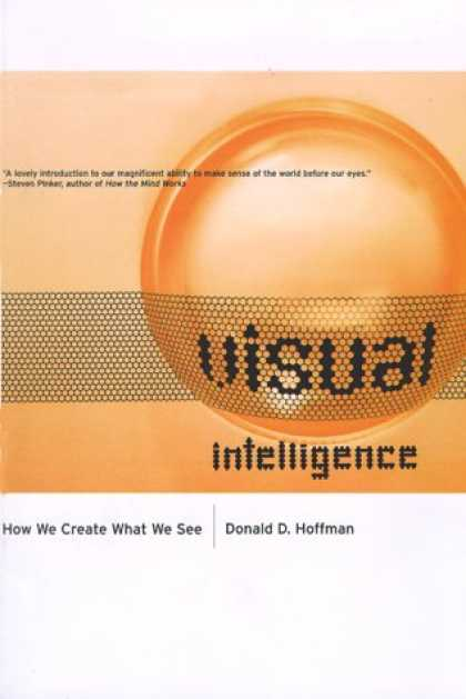 Books on Learning and Intelligence - Visual Intelligence: How We Create What We See