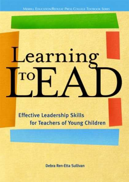 Books on Learning and Intelligence - Learning to Lead: Effective Leadership Skills for Teachers of Young Children (Re