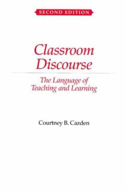 Books on Learning and Intelligence - Classroom Discourse: The Language of Teaching and Learning