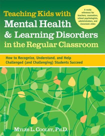 Books on Learning and Intelligence - Teaching Kids With Mental Health and Learning Disorders in the Regular Classroom