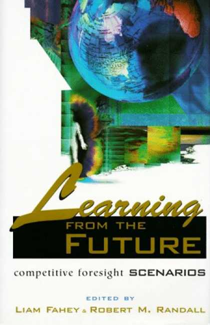 Books on Learning and Intelligence - Learning from the Future: Competitive Foresight Scenarios