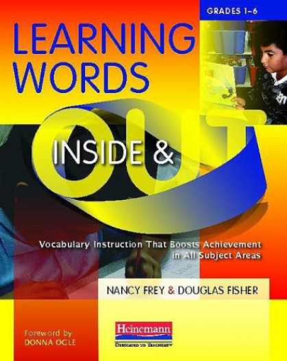 Books on Learning and Intelligence - Learning Words Inside and Out, Grades 1-6: Vocabulary Instruction That Boosts Ac