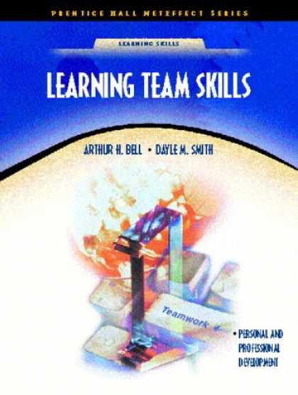Books on Learning and Intelligence - Learning Team Skills (NetEffect Series)