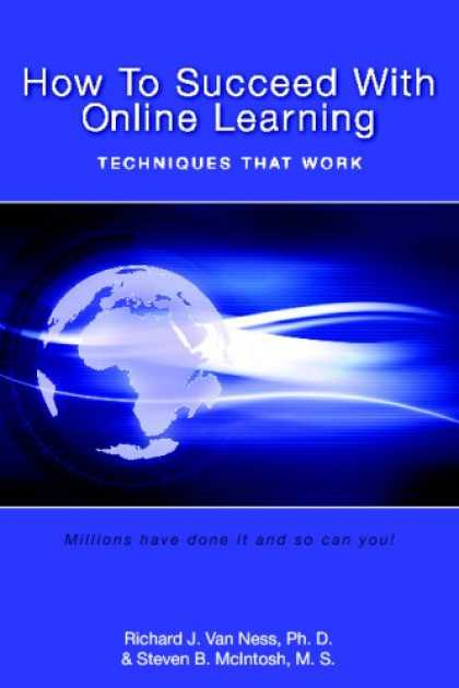 Books on Learning and Intelligence - How to Succeed With Online Learning: Techniques That Work