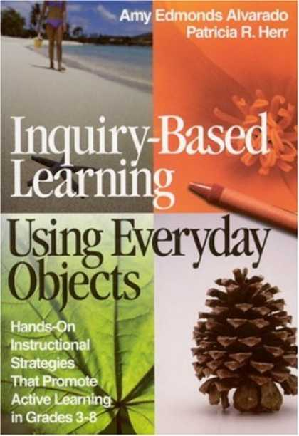 Books on Learning and Intelligence - Inquiry-Based Learning Using Everyday Objects: Hands-On Instructional Strategies
