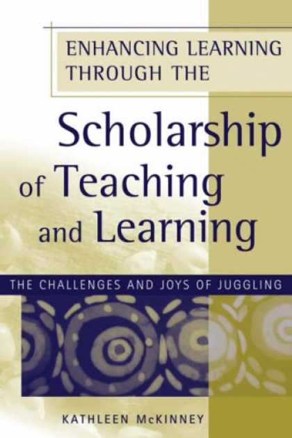 Books on Learning and Intelligence - Enhancing Learning Through the Scholarship of Teaching and Learning: The Challen