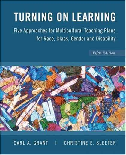 Books on Learning and Intelligence - Turning on Learning: Five Approaches for Multicultural Teaching Plans for Race,