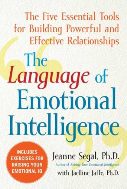Books on Learning and Intelligence - The Language of Emotional Intelligence: The Five Essential Tools for Building Po