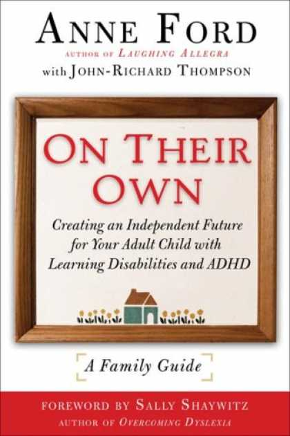 Books on Learning and Intelligence - On Their Own: Creating an Independent Future for Your Adult Child with Learning