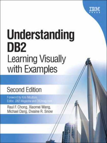 Books on Learning and Intelligence - Understanding DB2(R): Learning Visually with Examples (2nd Edition)
