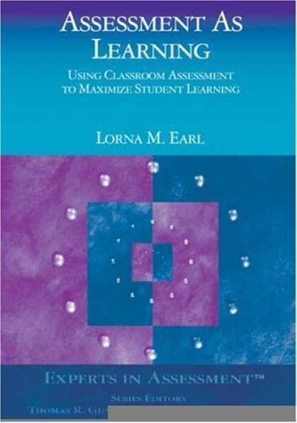 Books on Learning and Intelligence - Assessment As Learning: Using Classroom Assessment to Maximize Student Learning