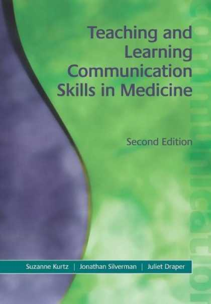Books on Learning and Intelligence - Teaching And Learning Communication Skills In Medicine