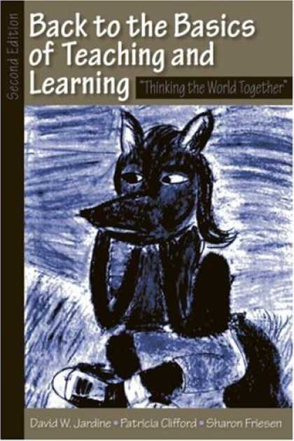 Books on Learning and Intelligence - Back to the Basics of Teaching and Learning: Thinking the World Together