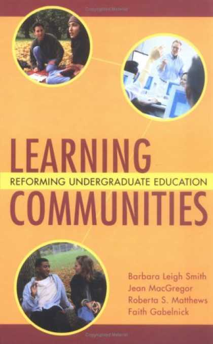 Books on Learning and Intelligence - Learning Communities: Reforming Undergraduate Education (Jossey-Bass Higher and