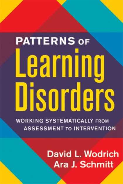 Books on Learning and Intelligence - Patterns of Learning Disorders: Working Systematically from Assessment to Interv