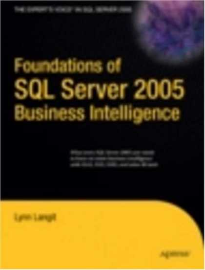 Books on Learning and Intelligence - Foundations of SQL Server 2005 Business Intelligence